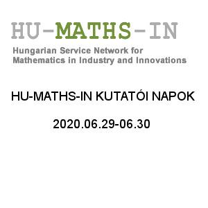 HU-MATHS-IN Kutatói Napok 2020.06.29-30. és éves rendes közgyűlés